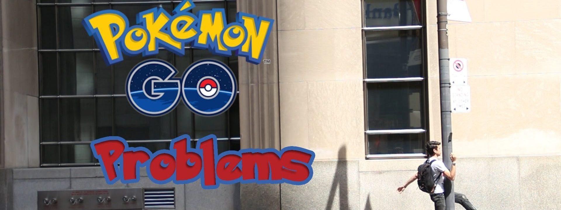 The Problem with Pokemon Go
