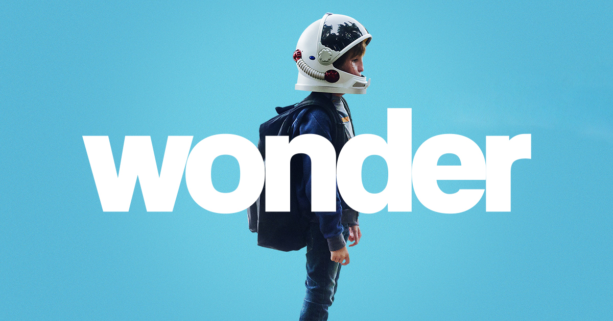 Must See Movie: Wonder